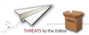 Threats to the editor